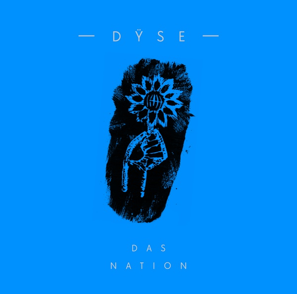 "DŸSE - ""Das Nation"""